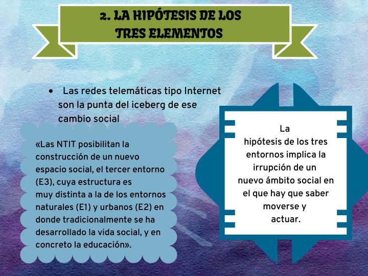 2. LA HIPÓTESIS DE LOS