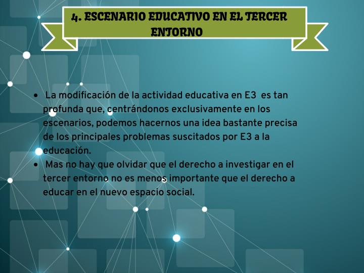 4. ESCENARIO EDUCATIVO EN EL TERCER