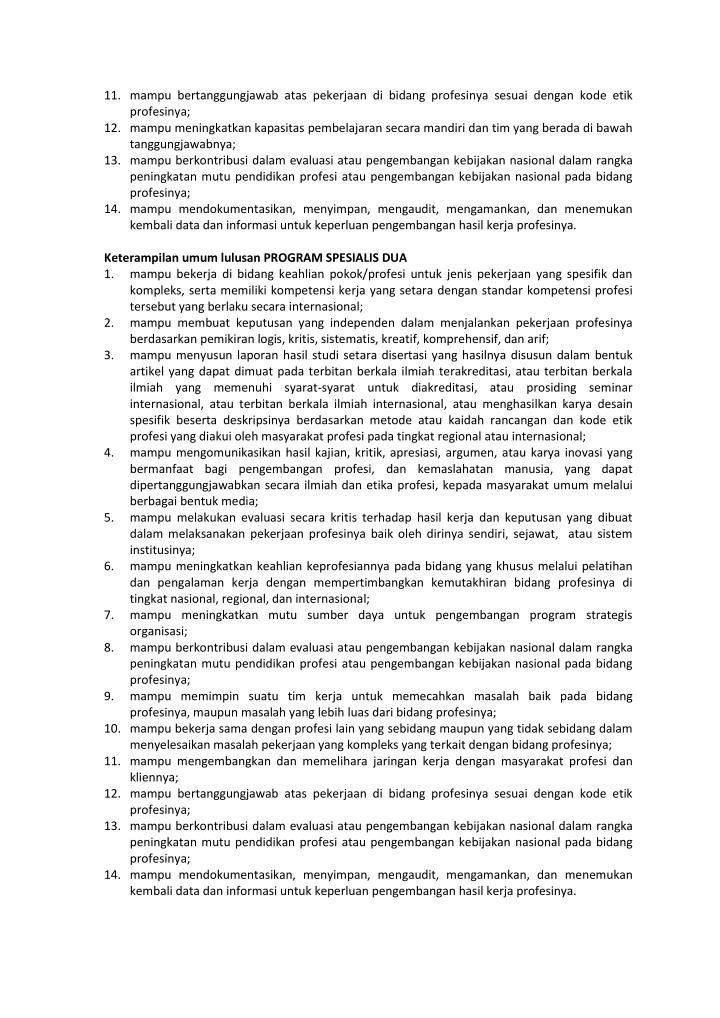 11. mampu bertanggungjawab atas pekerjaan di bidang profesinya sesuai dengan kode etik