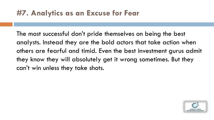 #7. Analytics as an Excuse for