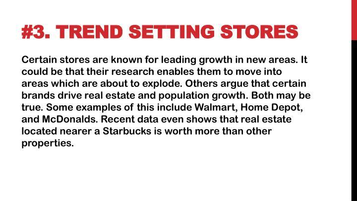 #3. Trend Setting