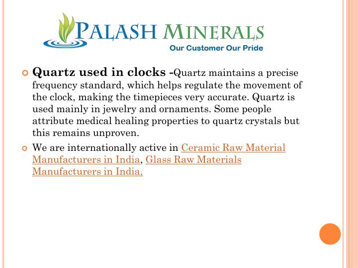 Quartz used in clocks