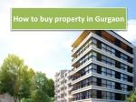 how to buy property in gurgaon
