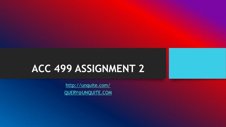 Acc 499 assignment 2