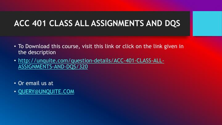 Acc 401 class all assignments and dqs1