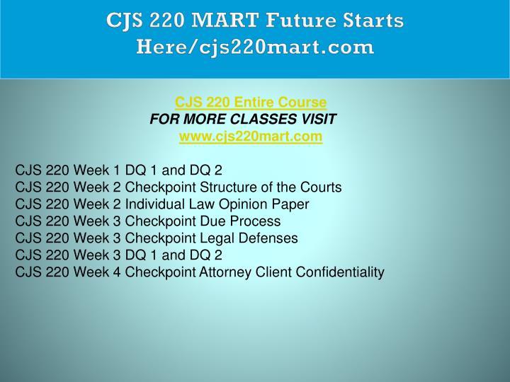 CJS 220 MART Future Starts Here/cjs220mart.com
