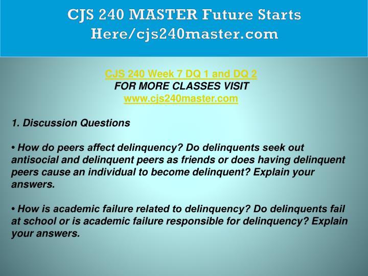CJS 240 MASTER Future Starts Here/cjs240master.com