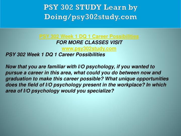 PSY 302 STUDY Learn by Doing/psy302study.com