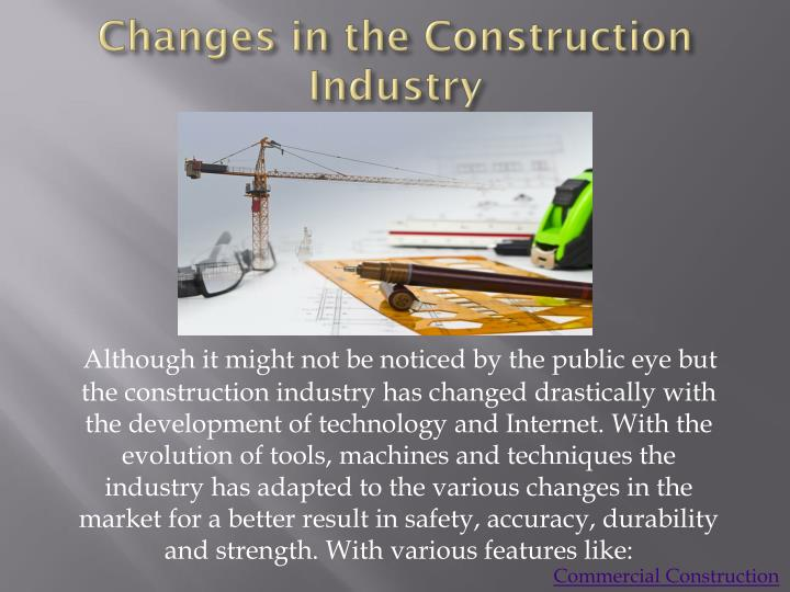 Changes in the Construction Industry