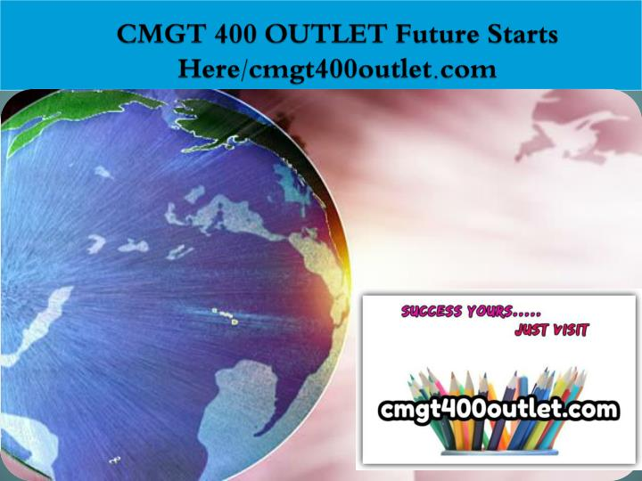Cmgt 400 outlet future starts here cmgt400outlet com