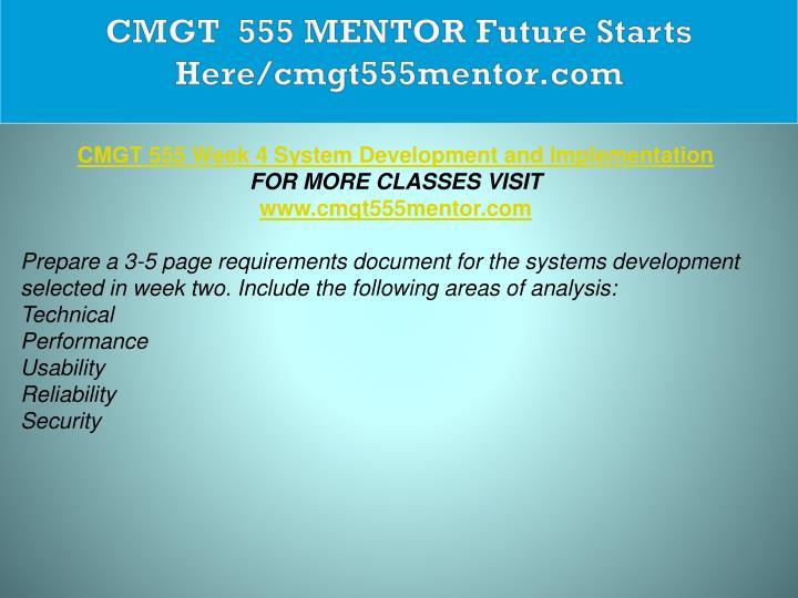 CMGT  555 MENTOR Future Starts Here/cmgt555mentor.com