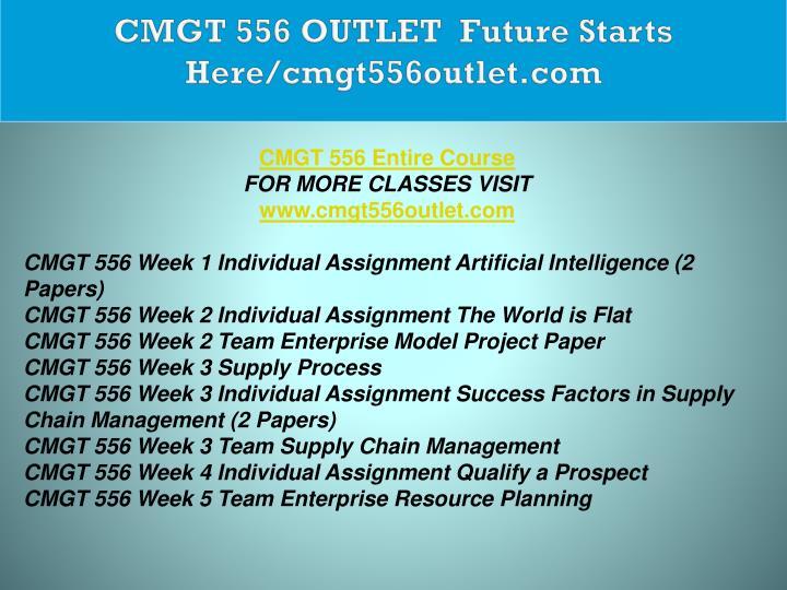 CMGT 556 OUTLET  Future Starts Here/cmgt556outlet.com