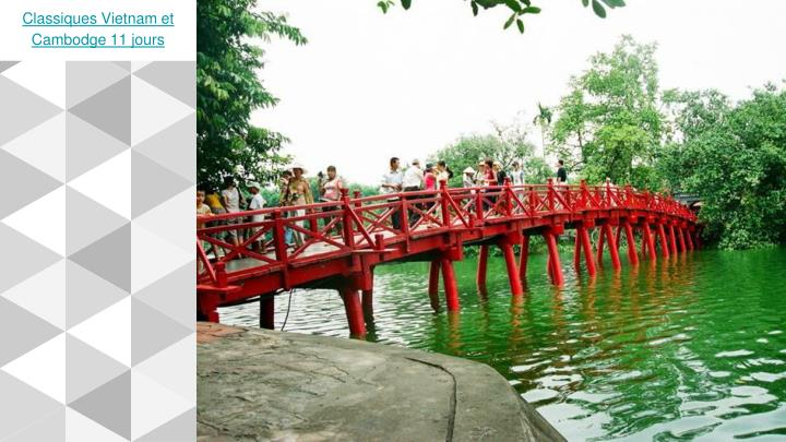Classiques Vietnam et Cambodge 11 jours