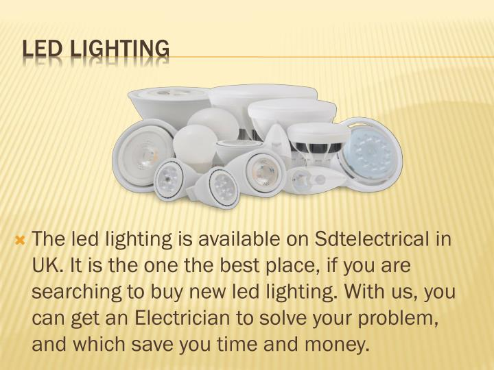 The led lighting is available on
