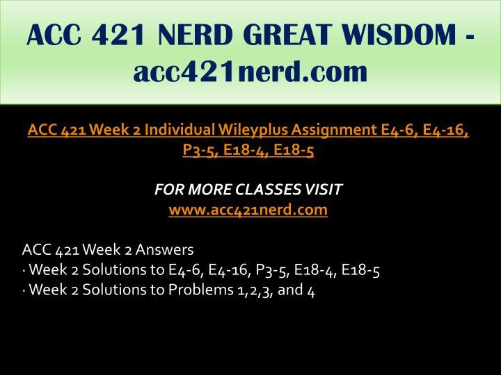 ACC 421 NERD GREAT WISDOM - acc421nerd.com