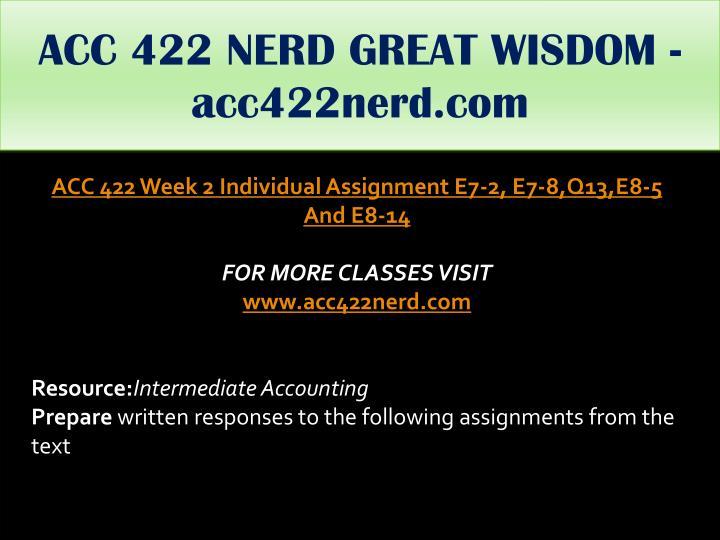 ACC 422 NERD GREAT WISDOM -acc422nerd.com