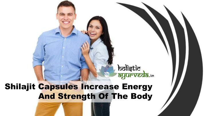 Shilajit Capsules Increase Energy