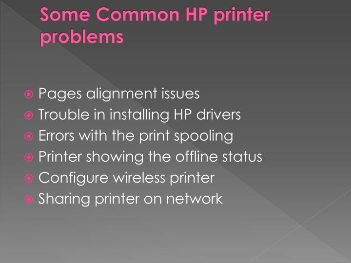 Some common hp printer problems