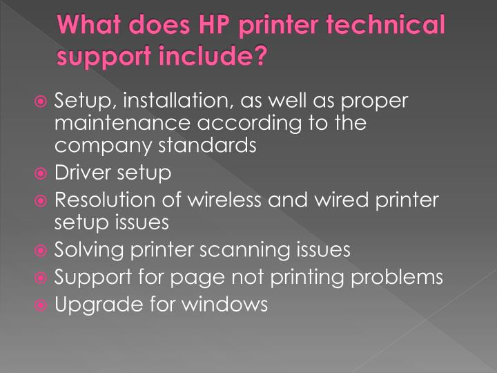 What does HP printer technical support include?