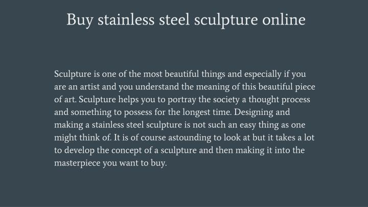 Buy stainless steel sculpture online