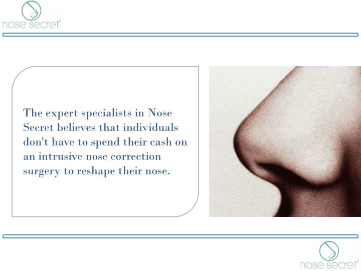 The expert specialists in Nose Secret