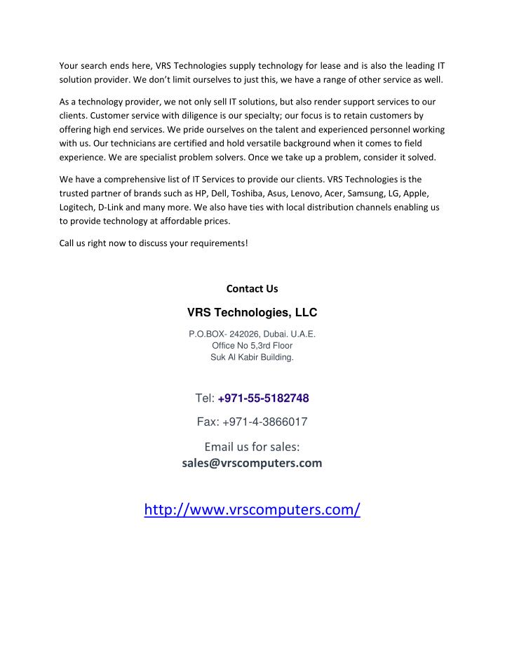 Your search ends here, VRS Technologies supply technology for lease and is also the leading IT