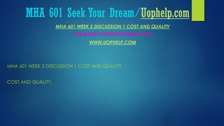 MHA 601