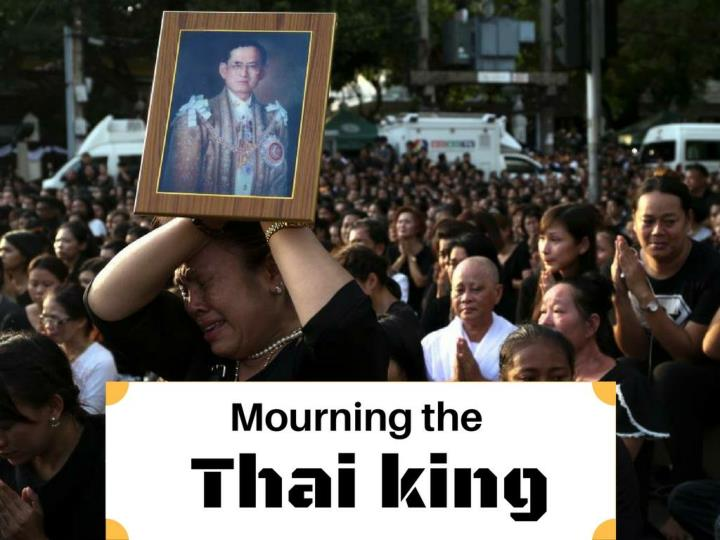 Grieving the Thai king
