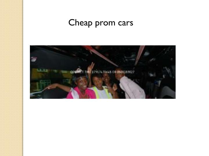 Cheap prom cars