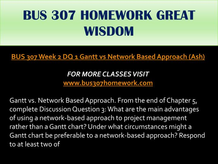 BUS 307 HOMEWORK GREAT WISDOM