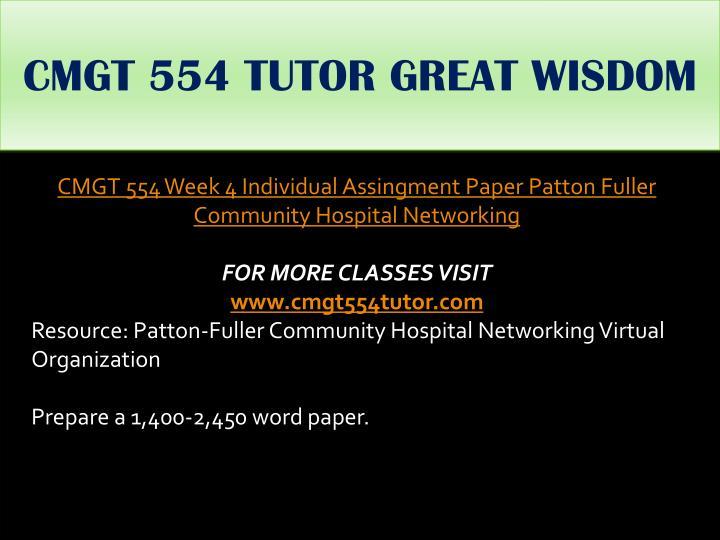 CMGT 554 TUTOR GREAT WISDOM