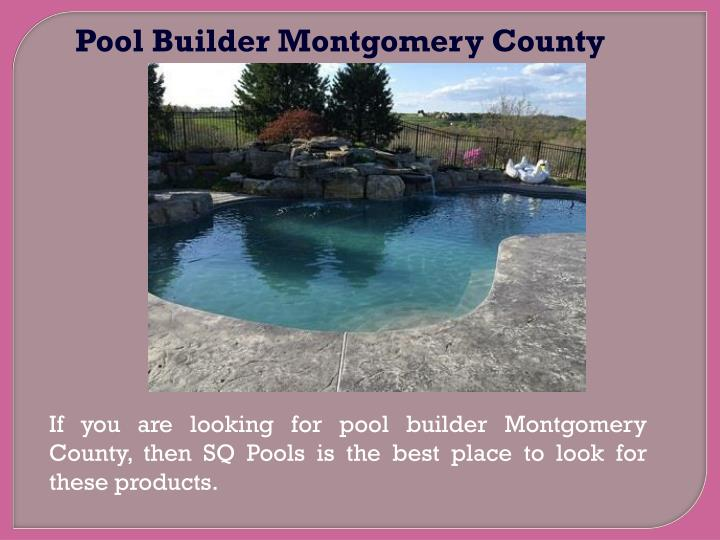 Pool Builder Montgomery County