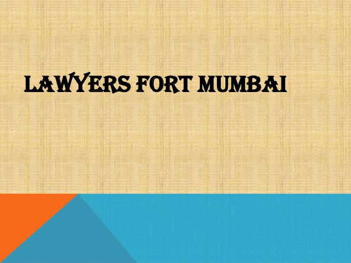 Lawyers fort mumbai