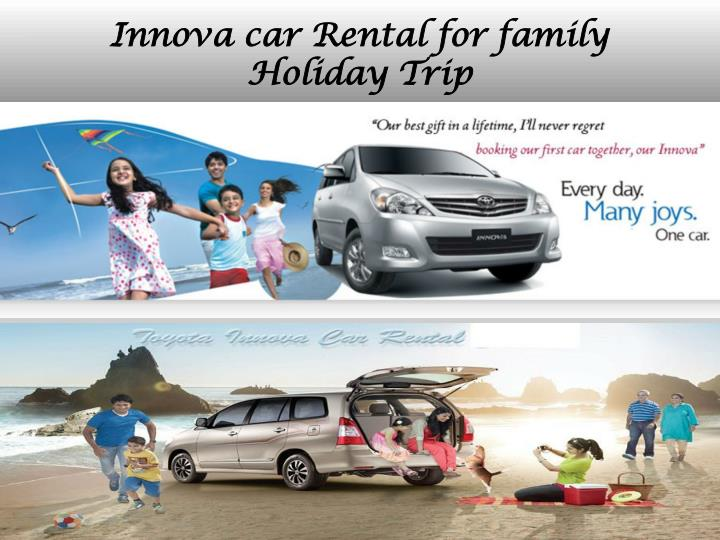 Innova car Rental for family Holiday Trip
