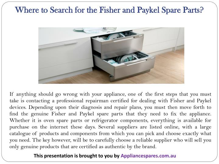 Where to Search for the Fisher and Paykel Spare Parts?