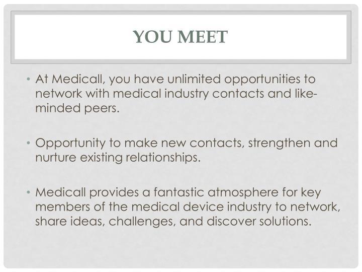 You Meet