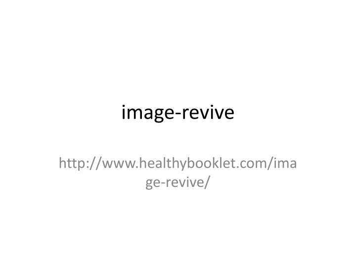 Image-revive