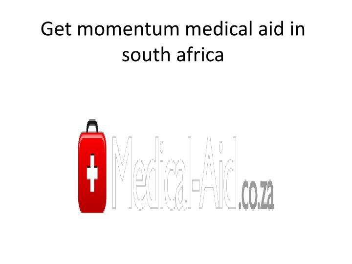 Get momentum medical aid in south africa