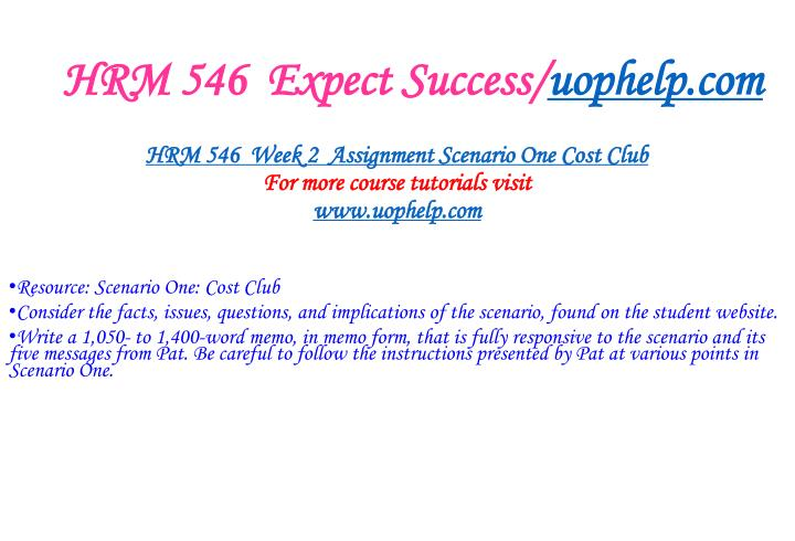 Hrm 546 expect success uophelp com2