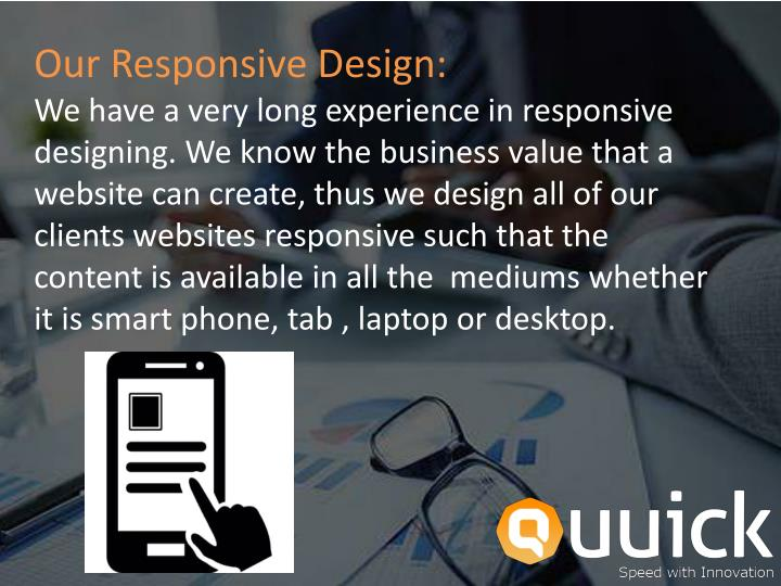 Our Responsive Design: