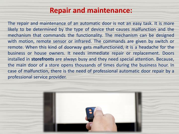 Repair and maintenance: