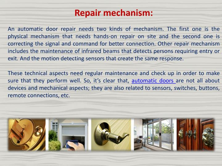 Repair mechanism: