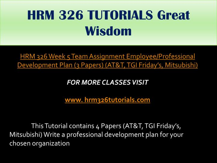 HRM 326 TUTORIALS Great