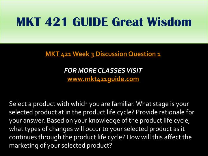 MKT 421 GUIDE Great