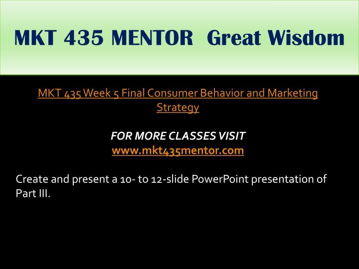 MKT 435 MENTOR  Great