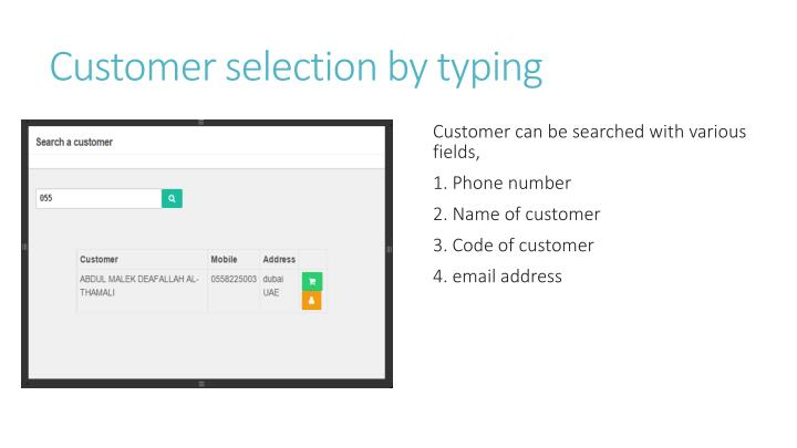 Customer selection by typing
