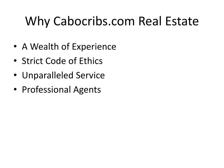 Why Cabocribs.com Real Estate