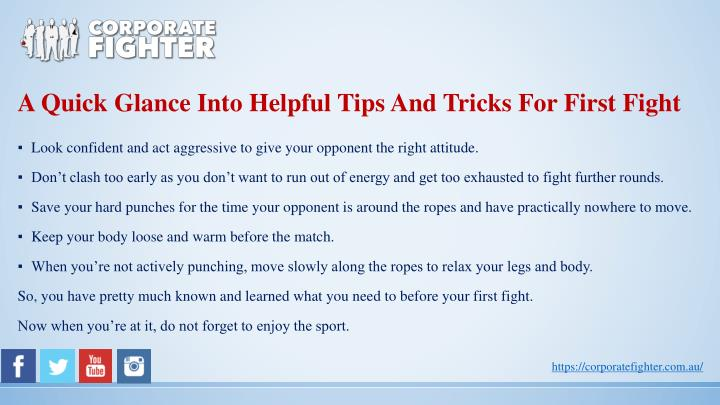 A Quick Glance Into Helpful Tips And Tricks For First Fight