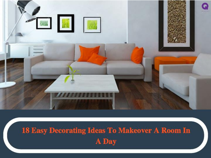 18 easy decorating ideas to makeover a room in a day