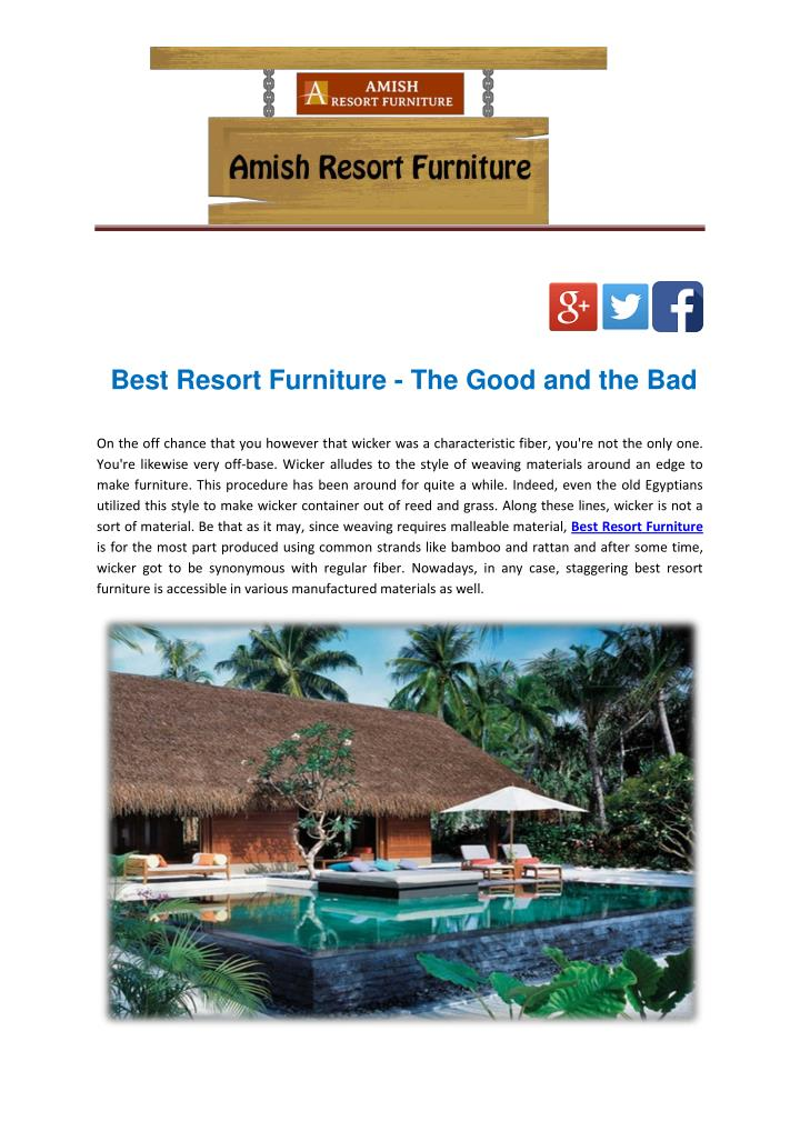 Best Resort Furniture - The Good and the Bad